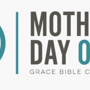 Grace Bible Church - Mother's Day Out