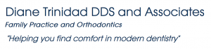 Diane Trinidad DDS and Associates - Family Practice and Orthodontics