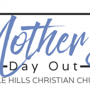 Mother's Day Out at Castle Hills Christian Church