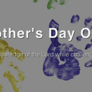 Cornerstone Church - Mother's Day Out